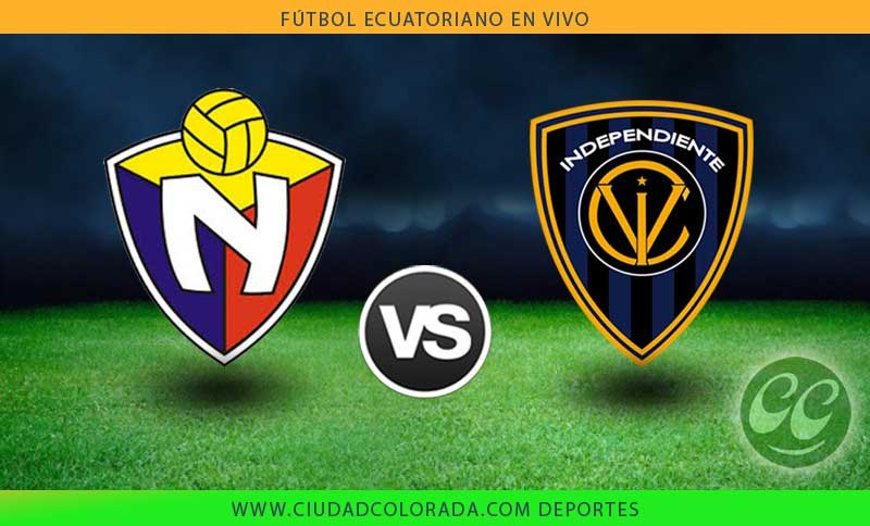 El Nacional vs Independiente mira en vivo