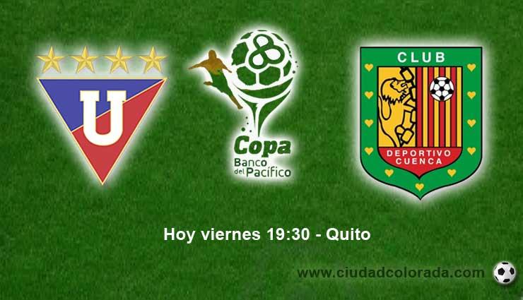 Liga de Quito vs Dep. Cuenca