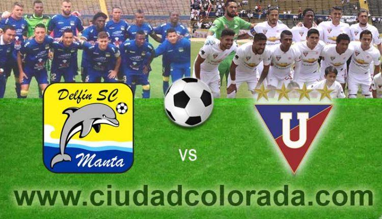 Delfín vs. LDU Quito