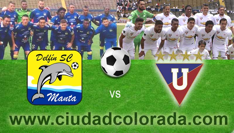 Delfín vs. LDU Quito