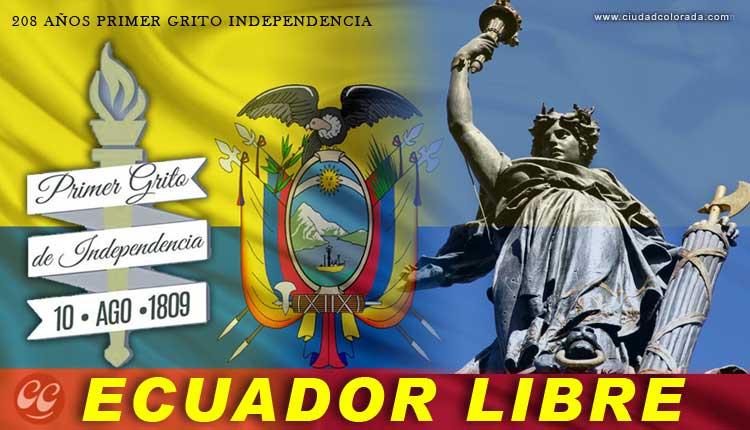 10 de Agosto Primer Grito de Independencia