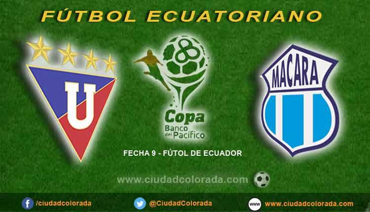 Dónde ver en vivo Liga de Quito vs Macará