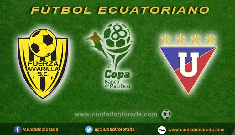 Fuerza Amarilla vs Liga de Quito