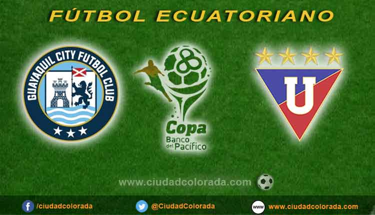Guayaquil City vs Liga de Quito