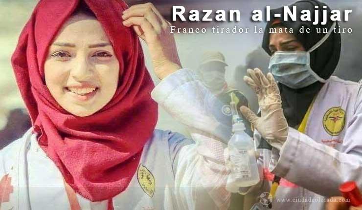 Un francotirador israelí mata a la enfermera palestina de 21 años Razan al-Najjar