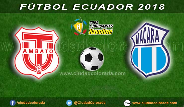 Técnico Universitario vs Macará EN VIVO juegan el clásico de Ambato por Campeonato Ecuatoriano Serie A | FÚTBOL ECUADOR