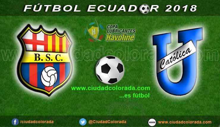 Barcelona, Universidad Católica, Fútbol, Campeonato Ecuatoriano, GOL TV, En Vivo,