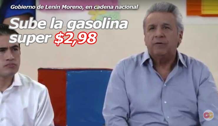 Lenin Moreno SUBE la GASOLINA SUPER, de aquí en adelante usted debe pagar 3 dolares por galón