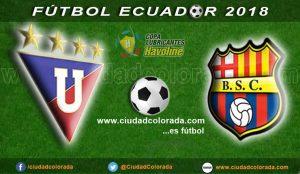 Liga de Quito, Fútbol, Barcelona, Campeonato Ecuatoriano, GOL TV, En Vivo,