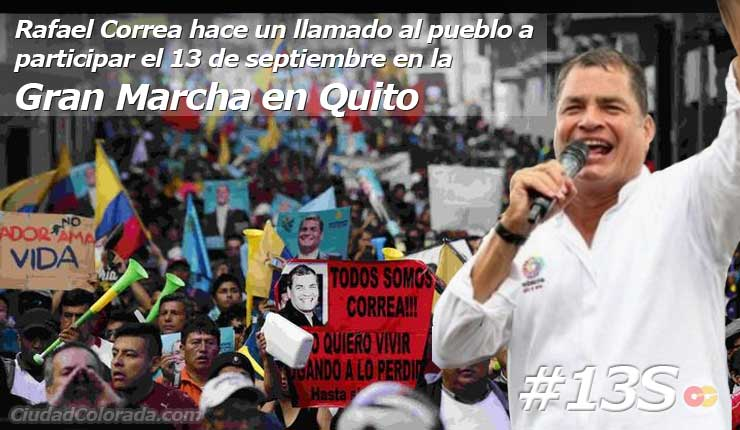 Rafael Correa pide marchar contra gobierno antipopular el jueves 13 de septiembre CCN