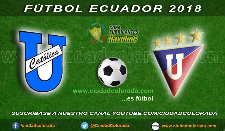 Catolica vs LDU de Quito