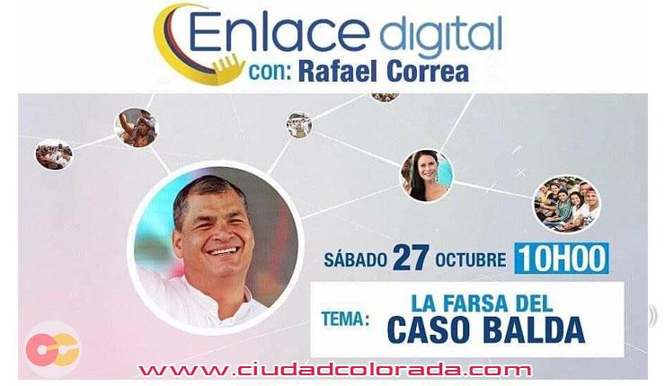 Enlace Digital 6, Rafael Correa